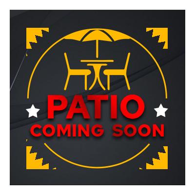 PATIO COMING SOON